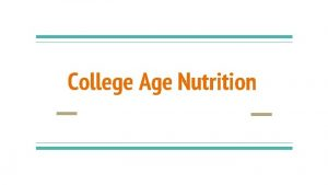 College Age Nutrition Eating Disorders Eating Disorders 25