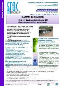 GAMME BIOXYDISK La gamme complte de lAssainissement Non