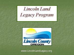 Lincoln Land Legacy Program www Lincoln Land Legacy