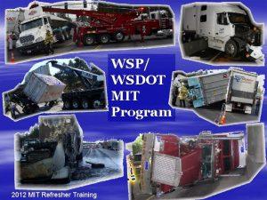 WSP WSDOT MIT Program 2012 MIT Refresher Training