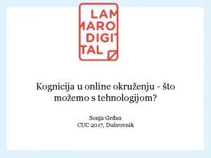 Kognicija u online okruenju to moemo s tehnologijom