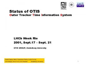 Status of OTIS Outer Tracker Time Information System