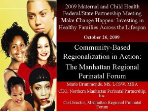 2009 Maternal and Child Health FederalState Partnership Meeting