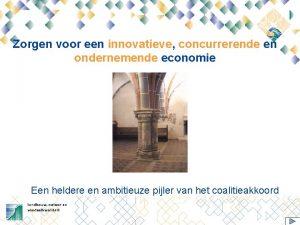 Zorgen voor een innovatieve concurrerende en ondernemende economie
