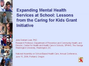 Expanding Mental Health Services at School Lessons from