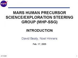 Mars Technology Program MARS HUMAN PRECURSOR SCIENCEEXPLORATION STEERING