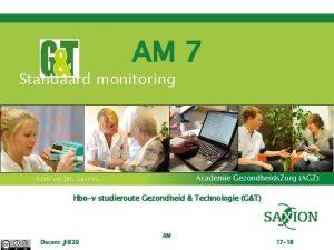 AM 7 Standaard monitoring Academie Gezondheids Zorg AGZ