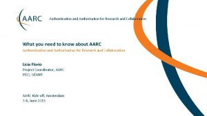 Authentication and Authorisation for Research and Collaboration What