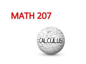 MATH 207 The History Of Calculus Calculus in