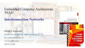 Embedded Computer Architecture 5 SAI 0 Interconnection Networks