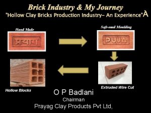 Hollow Clay Bricks Production Industry An Experience Softmud