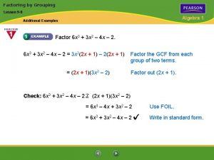 Factoring by Grouping Lesson 9 8 Algebra 1