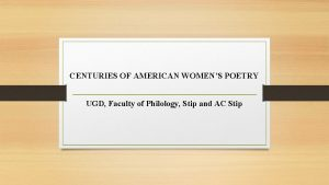CENTURIES OF AMERICAN WOMENS POETRY UGD Faculty of