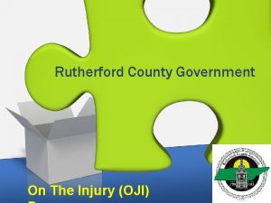 Rutherford County Government On The Injury OJI Training
