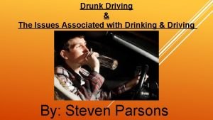 Drunk Driving The Issues Associated with Drinking Driving