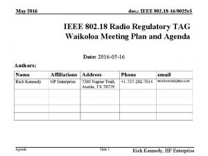 May 2016 doc IEEE 802 18 160025 r