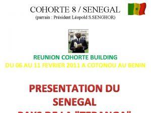 COHORTE 8 SENEGAL parrain Prsident Lopold S SENGHOR