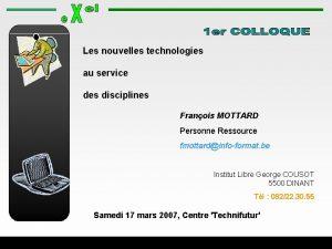 Les nouvelles technologies au service des disciplines Franois