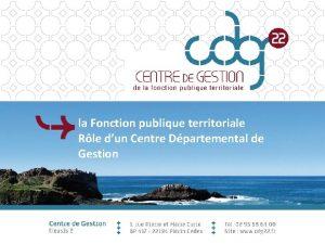 la Fonction publique territoriale Rle dun Centre Dpartemental