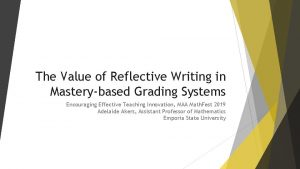 The Value of Reflective Writing in Masterybased Grading