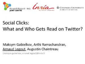Social Clicks What and Who Gets Read on