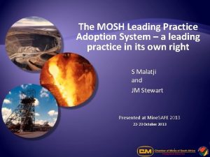 The MOSH Leading Practice Adoption System a leading
