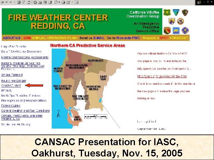 CANSAC Presentation for IASC Oakhurst Tuesday Nov 15