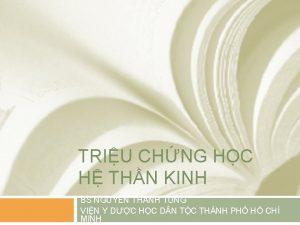 TRIU CHNG HC H THN KINH BS NGUYN