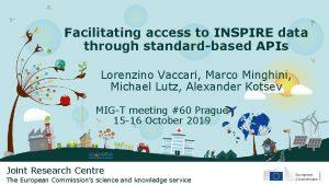 Facilitating access to INSPIRE data through standardbased APIs