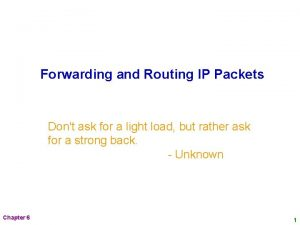 Forwarding and Routing IP Packets Dont ask for
