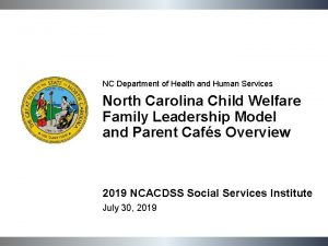 NC Department of Health and Human Services North