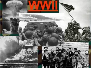 WWII Causes of WWII 1 Great Depression Worldwide