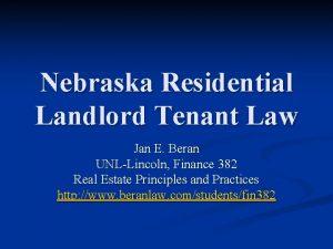 Nebraska Residential Landlord Tenant Law Jan E Beran
