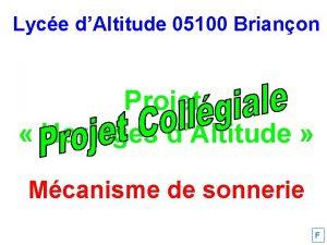 Lyce dAltitude 05100 Brianon Projet Horloges dAltitude Mcanisme
