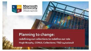 Planning to change redefining our collections to redefine