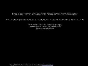 Edgetoedge mitral valve repair with transapical neochord implantation