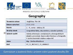 Geography Tematick oblast Anglitina The UK Datum vytvoen