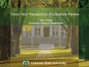 Video Face Recognition A Literature Review Hao Zhang