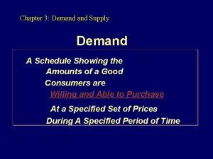 Chapter 3 Demand Supply Demand A Schedule Showing