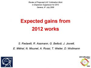 Review of Proposed LHC Collimation Work in Dispersion