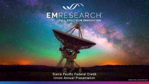 Sierra Pacific Federal Credit Union Annual Presentation KNATE