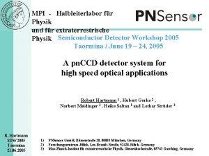 MPI Halbleiterlabor fr Physik und fr extraterrestrische Physik