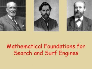 Mathematical Foundations for Search and Surf Engines JeanLouis