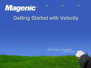 Getting Started with Velocity Getting Started with Velocity