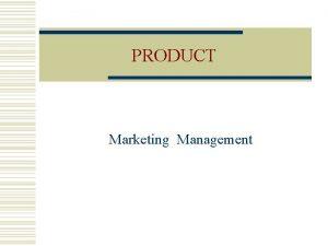 PRODUCT Marketing Management SYLLABUS Bcom Marketing Management Product