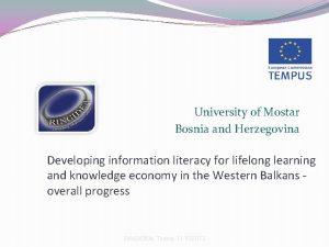 University of Mostar Bosnia and Herzegovina Developing information