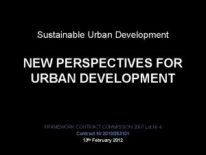 Sustainable Urban Development NEW PERSPECTIVES FOR URBAN DEVELOPMENT