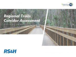 Regional Trails Corridor Assessment River to Sea TPO