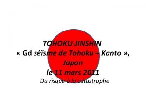 TOHOKUJINSHIN Gd ssme de Tohoku Kanto Japon le
