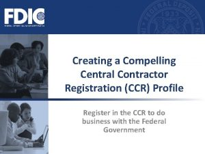 Creating a Compelling Central Contractor Registration CCR Profile